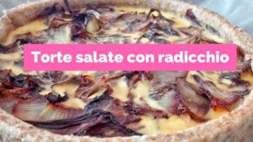 Pastel salado con radicchio: 10 recetas